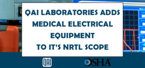 QAI NRTL for Medical Electrical Devices